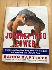 Journey into Power : How to Sculpt Your Ideal Body, Free Your True Self, and...
