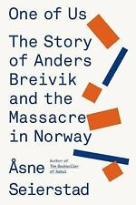 One of Us : The Story of Anders Breivik and the Massacre in Norway by Åsne Seier