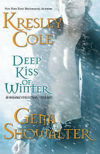 Deep Kiss of Winter by Kresley Cole, Gena Showalter (Hardback)