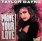 """TAYLOR DAYNE - PROVE YOUR LOVE 12"""" 33 4-MIX SINGLE - IN EXCELLENT CONDITION"""