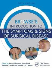 BROWSE'S INTRODUCTION TO THE SYMPTOMS & SIGNS OF SURGICAL DISEASE - BURNAND, KEV