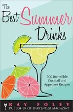 Bartender Magazine: Best Summer Drinks : 500 Incredible Cocktail and...