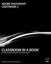 ADOBE PHOTOSHOP LIGHTROOM 2 - CLASSROOM IN A BOOK (con CD-ROM) Official Training
