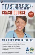 TEAS TEST OF ESSENTIAL ACADEMIC SKILLS CRASH COURSE - NEW PAPERBACK BOOK