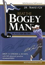 Beat the Bogey Man Dr. Fox's Top Ten Tips DVD Drop Strokes In 30 Days Guaranteed