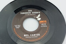 Mel Carter: Kiss Tomorrow Goodbye / This is Your Life  [Unplayed Copy]
