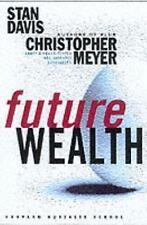 Future Wealth, Christopher Meyer, Stanley M. Davis, Good Condition, Book