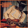 Clarence 'Gatemouth' Brown-Pressure Cooker CD NEUF