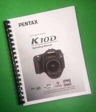 LASER PRINTED Ricoh Pentax K-10D K10D Camera 240 Page Owners Manual Guide