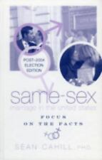 Same Sex Marriage In The United States: Focus On The Facts by Cahill, Sean