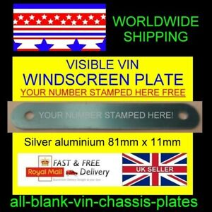 VISIBLE VIN WINDSCREEN VIN PLATE ALL CARS SUITABLE ALL-BLANK-VIN-CHASSIS-PLATES