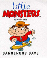 Dangerous Dave (Little Monsters) by Tony Garth, Acceptable Used Book (Paperback)