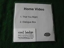 HOME VIDEO.. That You Might (2 Track  CDR Promo Single)