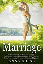 Marriage, Advice, Problems, Relationship, Communication Skills, Love,...