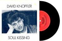 """DAVID KNOPFLER - SOUL KISSING - 7"""" 45 VINYL RECORD PIC SLV 1983"""