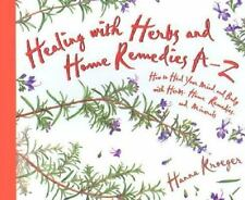 Healing With Herbs and Home Remedies Hay House Lifestyles