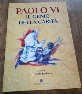 Paolo Vi Il genio della carità Edizioni Viverein
