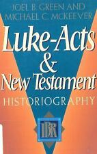 Luke-Acts and New Testament Historiography IBR BIBLIOGRAPHIES