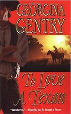 To Love a Texan by Georgina Gentry (2007)