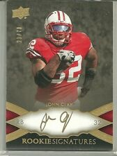 2011 U.D. Exquisite Collection Football John Clay Rookie Signature # 23/70