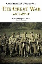 The Great War As I Saw It by Frederick George Scott (2009, Softcover) Near fine