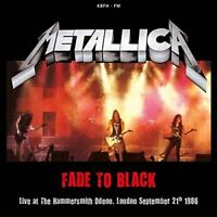 Metallica - Fade To Black: Live At The Hammersmith Odeon [CD]