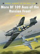 More BF109 Aces of the Russian Front by John Weal (Paperback, 2007)