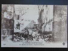 WW1 LA GUERRE DANS LE NORD, Maisnil-les Ruitz - Ruines de l'Eglise c1915