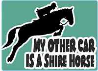 """Horsebox Decal """"My Other Car is a Shire Horse"""" Window Bumper Car Sticker"""