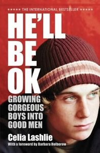 He'll Be Ok: Growing Gorgeous Boys Into Good Men, Free Post