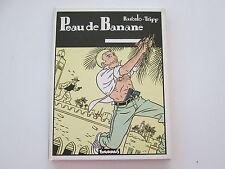 PEAU DE BANANE 1987 BE/TBE BARCELO TRIPP
