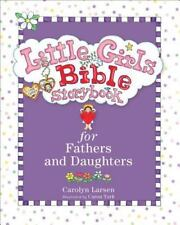 Little Girls Bible Storybook for Fathers and Daughters (Hardback or Cased Book)