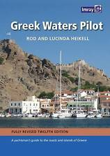 Greek Waters Pilot: A Yachtsman's Guide to the Ionian and Aegean Coasts and...