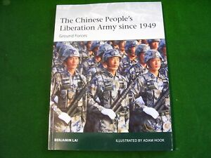 THE CHINESE PEOPLE'S LIBERATION ARMY SINCE 1949. B. Lai. 2012. Osprey.