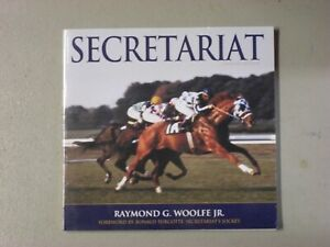 SECRETARIAT by Ray G. Woolfe, Jr. - Updated Edition - Hard Cover