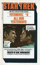 All Our Yesterdays (Very Good) Star Trek Fotonovel Bantam 11350-X 1978