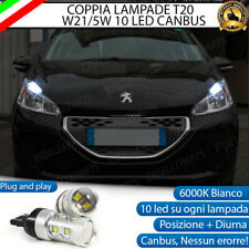 COPPIA LAMPADE T20 10 LED W21/5W DIURNE + POSIZIONE PEUGEOT 208 6000K CANBUS