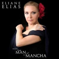 Eliane Elias - Music From Man Of La Mancha [New CD]
