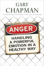 Anger Handling a Powerful Emotion in a Healthy Way by Gary Chapman PB 2001