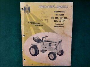 International Cub Cadet 73 106 107 126 127 147 Tractors Operator's Manual