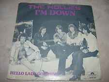 """The Hollies - I'm Down / Hello Lady Goodbey * 7"""" vinyl  45 RPM HOLLAND 1975 *"""