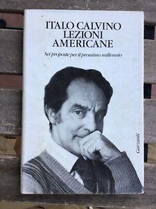 Italo Calvino Lezioni Americane Sei Proposte Per Il Prossimo Millennio Garzanti