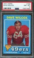 1971 TOPPS #189 DAVE WILCOX PSA 8 49ERS HOF  *K3402