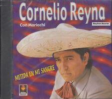 Cornelio Reyna Con Mariachi Metida En Mi Sangre CD New Sealed