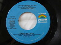 "Gene Watson ‎– One Hell Of A Heartache/Sailing Home to Me, Vinyl 45, 7"", Curb"