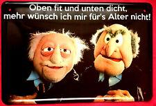 Blechschild 20x30 Oben fit und unten dicht Muppets Waldorf & Statler fun Spruch