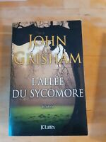 John Grisham - L'allée du sycomore - JC Lattès