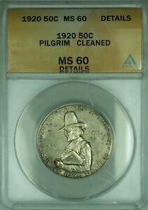 1920 Pilgrim Commemorative Silver Half Dollar 50c Coin ANACS MS-60 Details