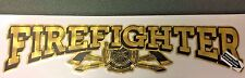"Firefighter Gold Coburn w/Black Vinyl Decal, Fire Dept, 8.5"" W    #FD144"