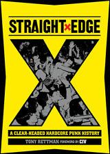STRAIGHT EDGE: New Hardcore Punk Oral History Book Rettman/Civ/YOT/sXe/Judge/SSD